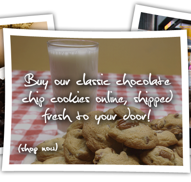 Buy our classic chocolate chip cookies online, shipped fresh to your door! Show Now